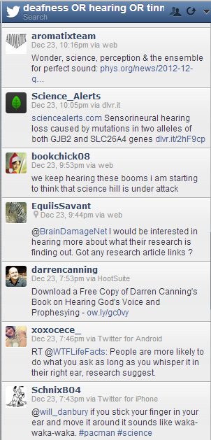 a hootsuite twitter stream searching for deafness OR hearing OR tinnitus OR ear AND research OR science OR breakthrough